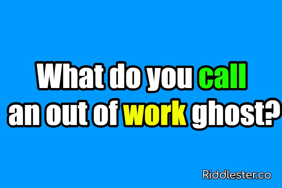 riddle out of work