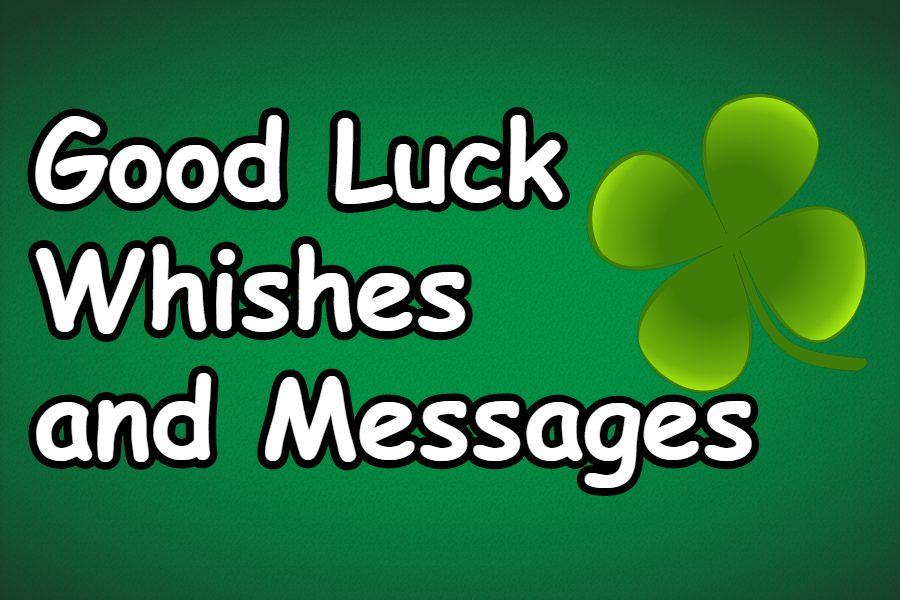 good luck wishes and messages