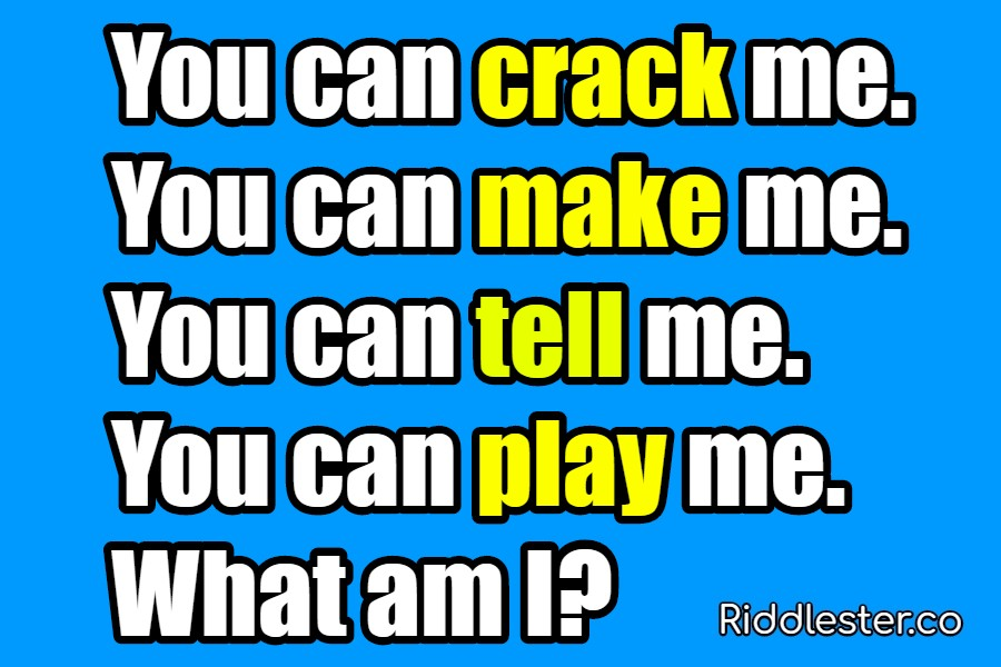 You can crack me You can make me Riddle