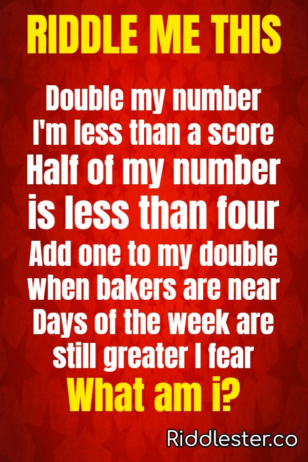 Double my number I'm less than a score riddle