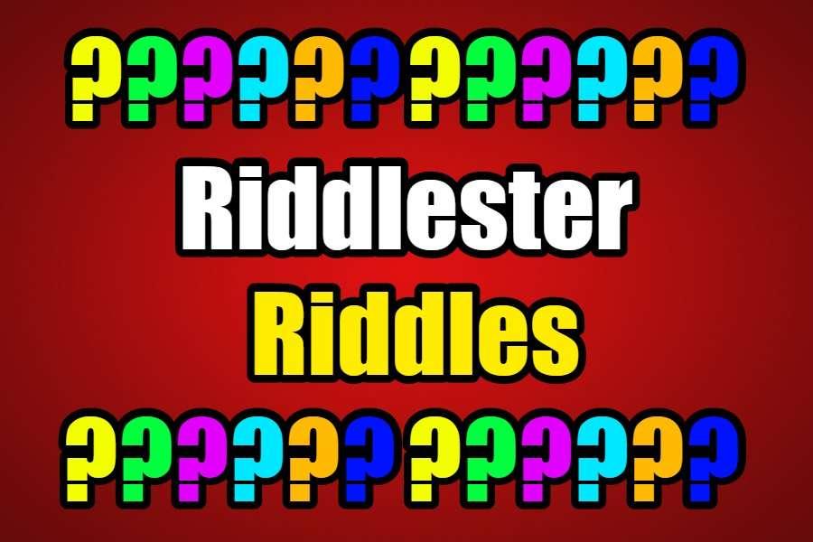 riddlester riddles