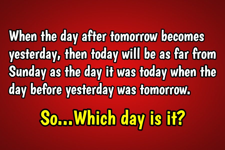 which day is it riddle
