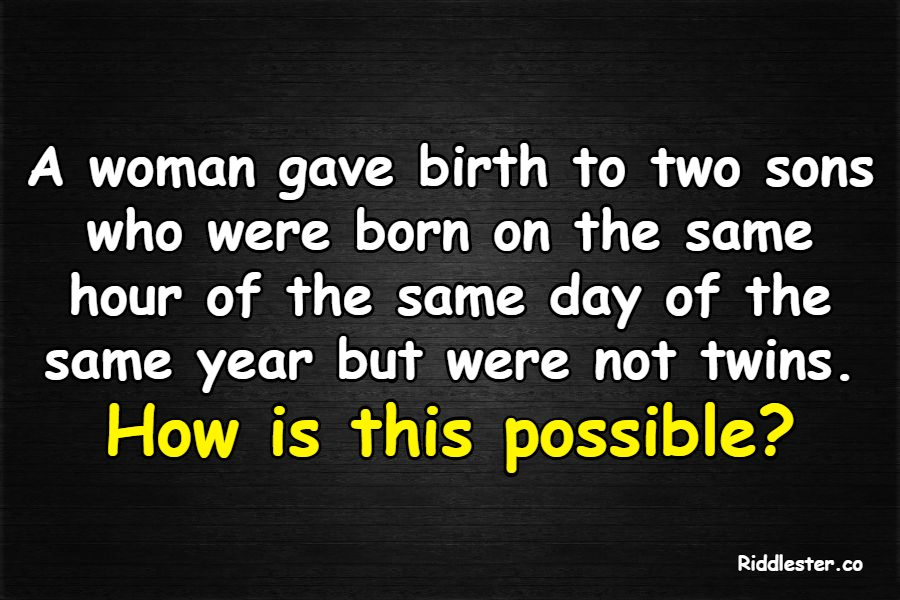 two sons not twins riddle answer