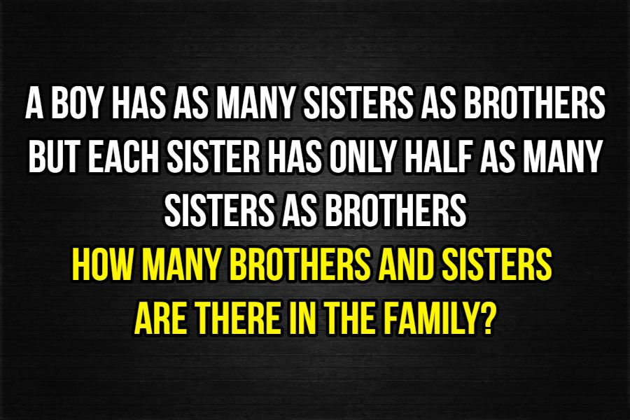 Brothers and sisters riddle