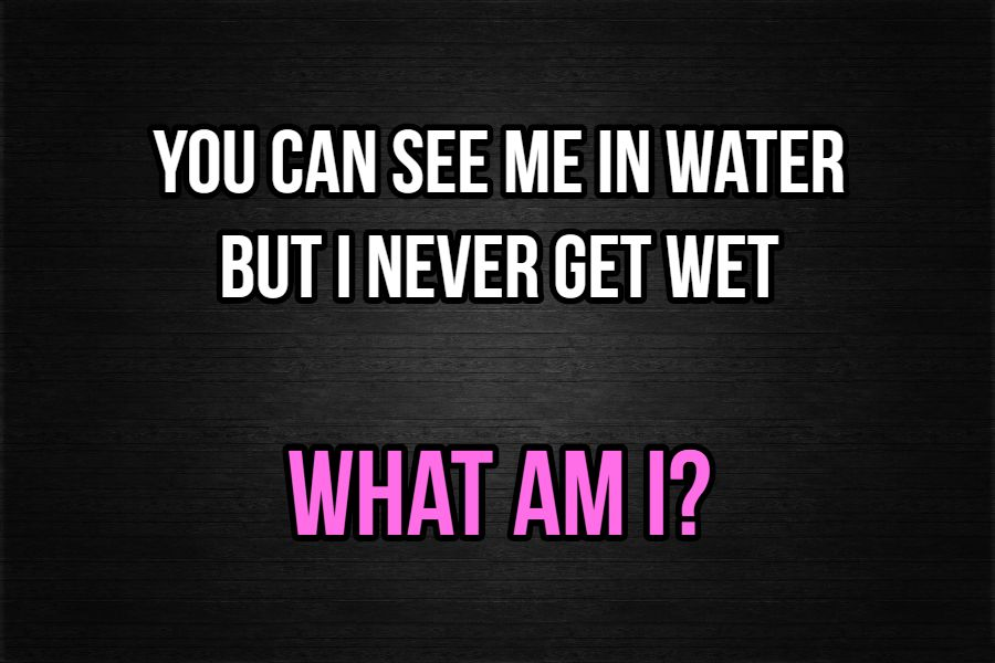 Never wet riddle