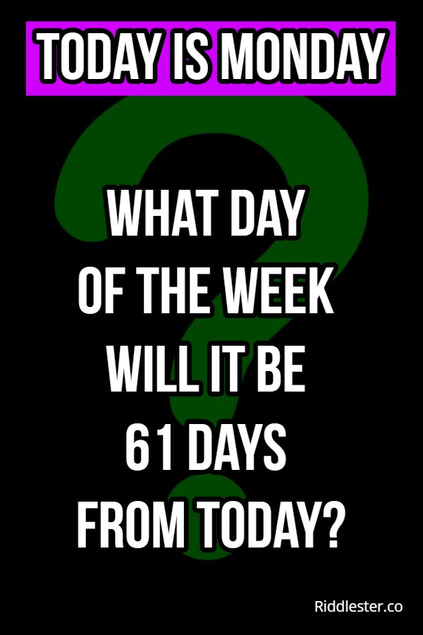 monday riddle