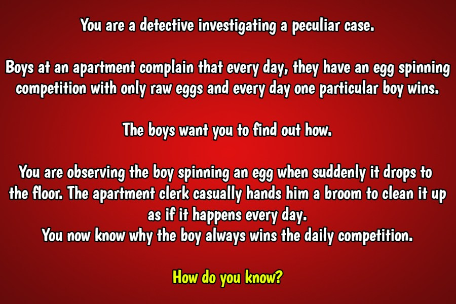 Egg spinning competition riddle
