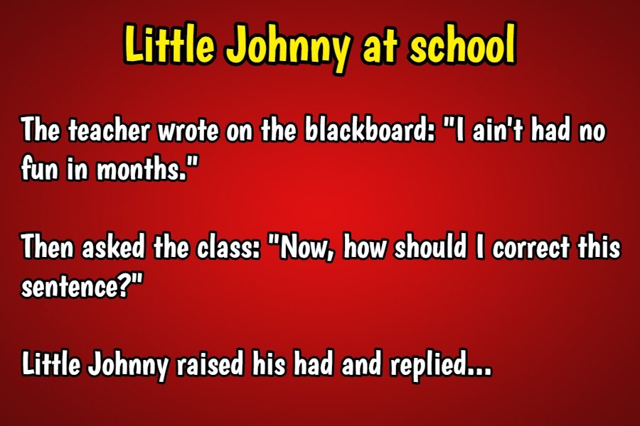 Little Johnny at school
