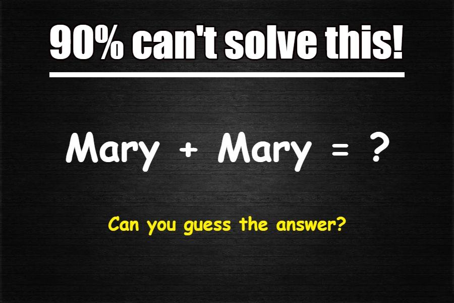 mary + mary riddle answer