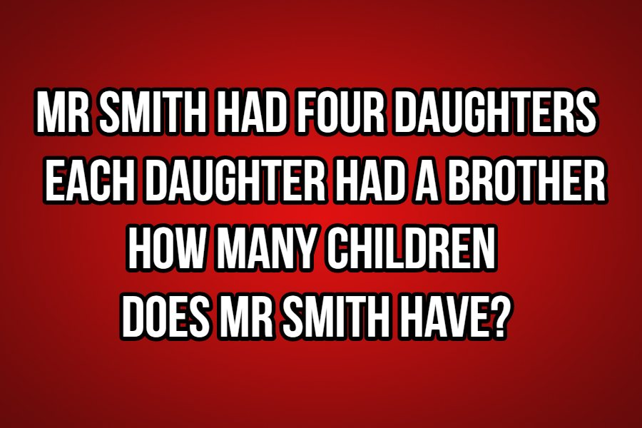 mr smith had 4 daughters