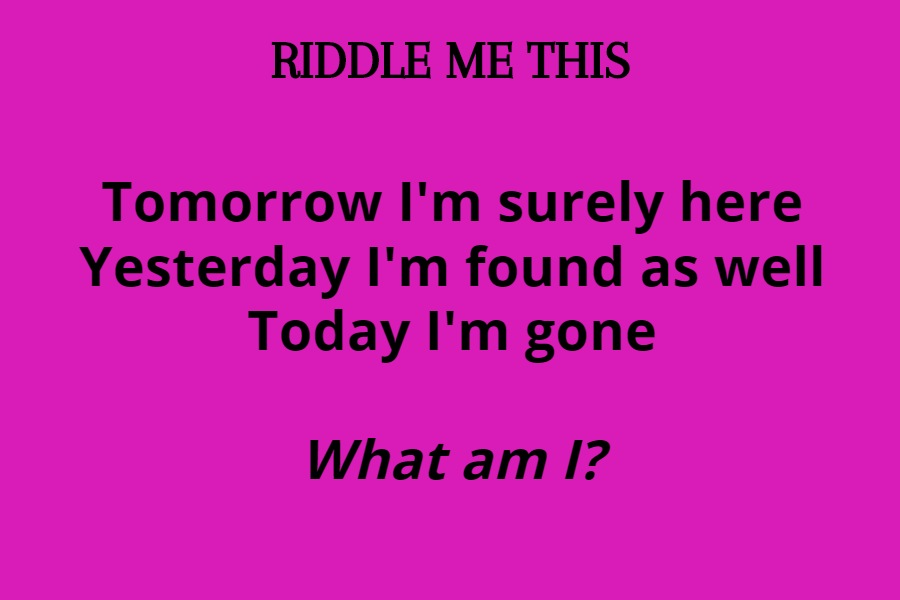 great Riddles to stretch your brain