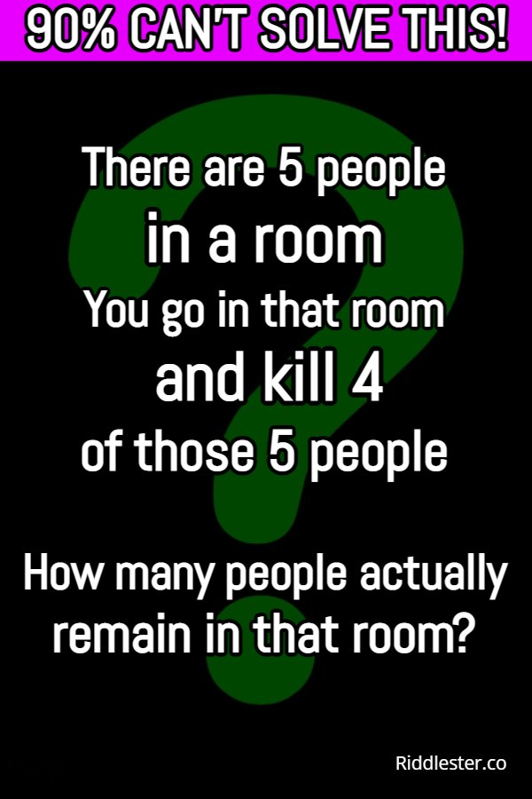 There are 5 people in a room