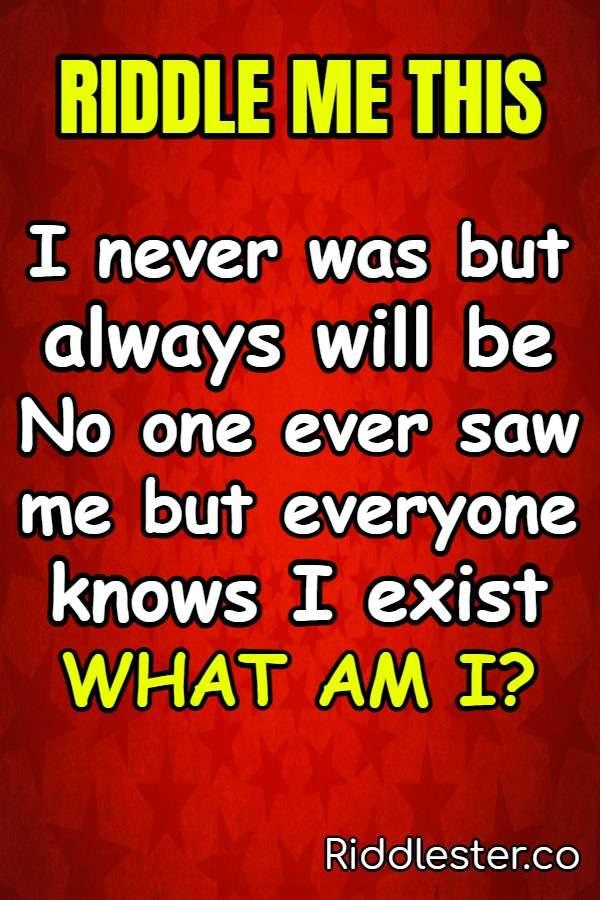 i never riddle
