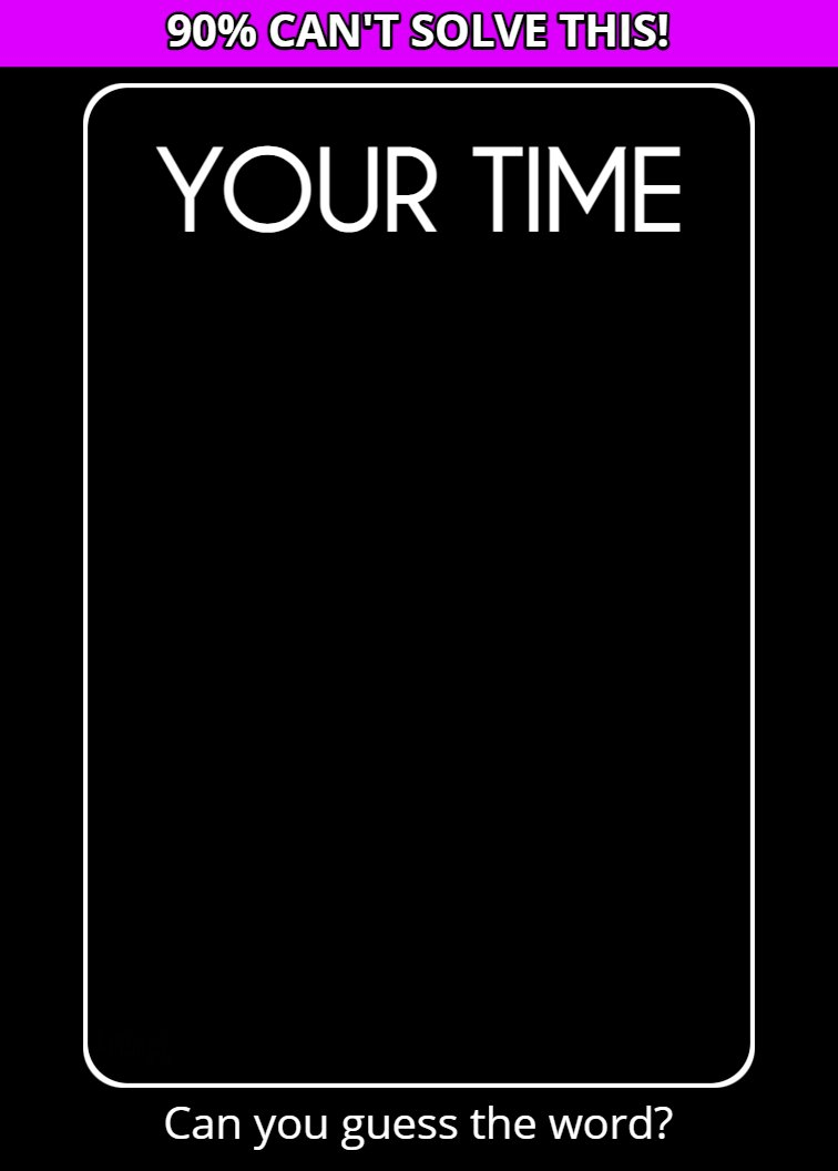 you time riddle answer