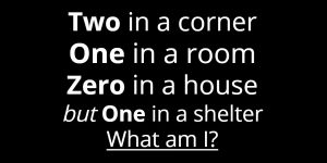 Two in a corner one in a room